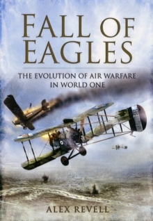 Image for Fall of eagles  : airmen of World War One