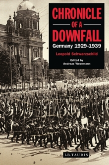 Image for Chronicle of a downfall  : Germany, 1929-1939