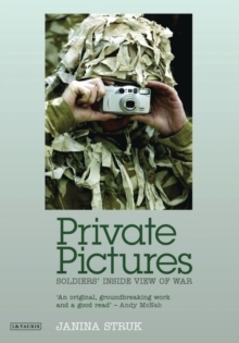 Image for Private pictures  : soldiers' inside view of war