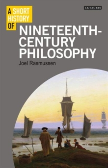 Image for A Short History of Nineteenth-Century Philosophy