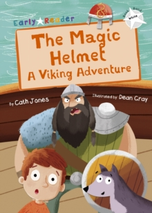Image for The magic helmet  : a Viking adventure