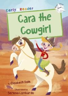 Cara the cowgirl - Dale, Elizabeth