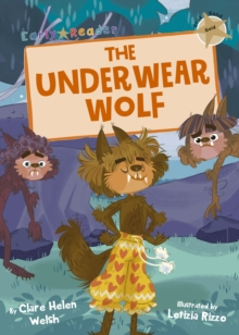 The underwear wolf - Welsh, Clare