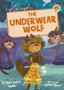 The underwear wolf - Welsh, Clare
