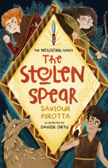 The stolen spear - Pirotta, Saviour