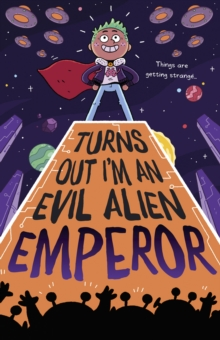 Image for Turns out I'm an evil alien emperor