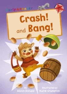 Image for Crash!  : and, Bang!