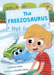 Image for The freezosaurus