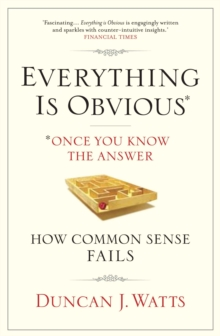Image for Everything is obvious  : how common sense fails