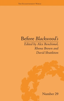 Image for Before Blackwood's  : Scottish journalism in the Age of Enlightenment