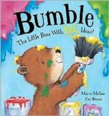 Image for Bumble  : the little bear with big ideas!