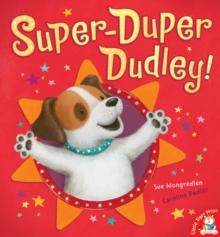 Image for Super-duper Dudley!