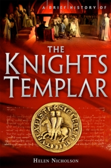 Image for A brief history of the Knights Templar
