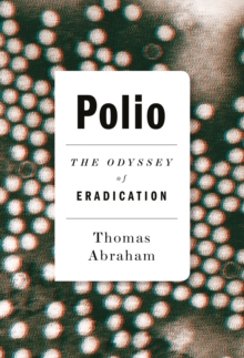 Image for Polio  : the odyssey of eradication