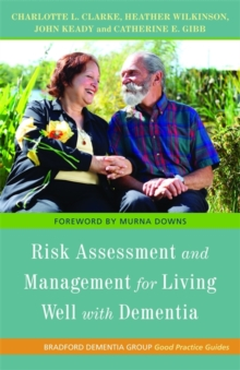 Image for Risk and dementia care  : approaches to everyday living