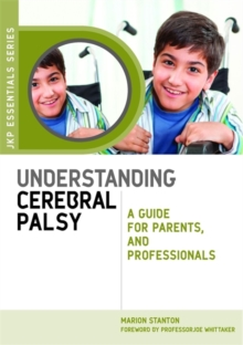 Image for Understanding cerebral palsy  : a guide for parents and professionals