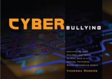 Image for Cyberbullying  : activities to help children and teens to stay safe in a texting, twittering, social networking world