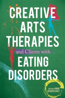 Image for Creative arts therapies and clients with eating disorders