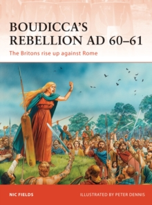 Image for Boudicca's rebellion A.D. 60-61  : the Britons rise up against Rome