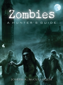 Image for Zombies: a hunter's guide
