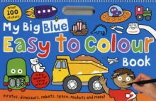 Image for My Big Blue Easy to Colour Book : My Big Easy To Colour Books
