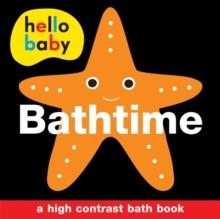 Image for Bathtime Bath Book : Hello Baby