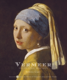Image for Vermeer and his world, 1632-1675