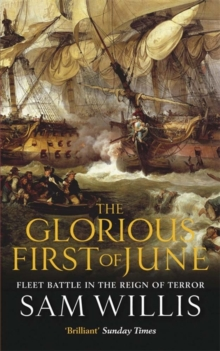 Image for The glorious first of June  : fleet battle in the reign of terror