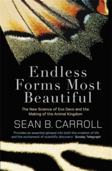 Image for Endless forms most beautiful  : the new science of evo devo and the making of the animal kingdom