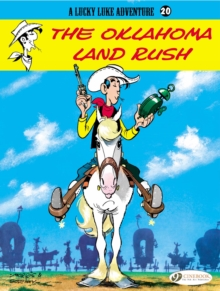 Lucky Luke Vol.20: the Oklahoma Land Rush