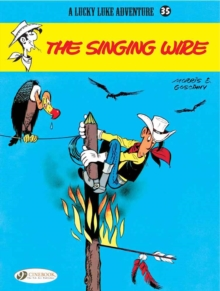Lucky Luke Vol.35: the Singing Wire