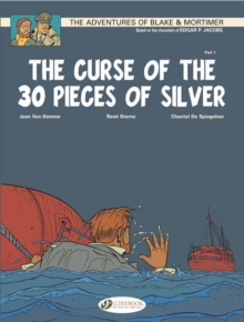 Blake & Mortimer Vol.13: the Curse of the 30 Pieces of Silver Pt1