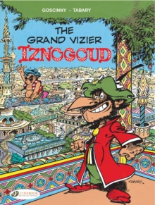 Iznogoud Vol.9: the Grand Vizier Iznogoud