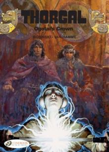 Thorgal Vol. 13: Ogotais Crown