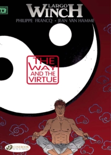 Largo Winch Vol.12: the Way and the Virtue