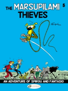 Spirou & Fantasio Vol.5: the Marsupilami Thieves