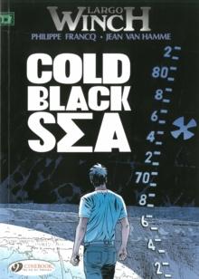 Largo Winch Vol.13: Cold Black Sea