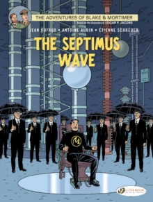 Blake & Mortimer Vol. 20: the Septimus Wave