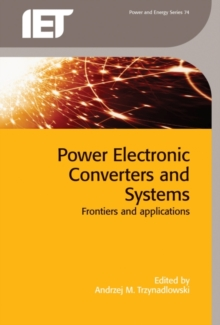 Image for Power electronic converters and systems  : frontiers and applications