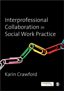 Image for Interprofessional collaboration in social work practice