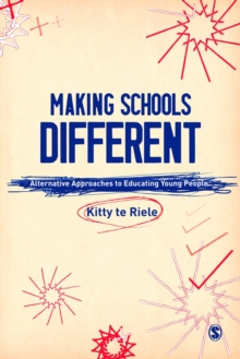 Image for Making schools different: alternative approaches to educating young people