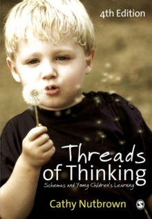 Image for Threads of thinking  : schemas and young children's learning