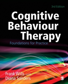 Image for Cognitive behaviour therapy  : foundations for practice