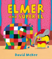 Elmer and Super El - McKee, David