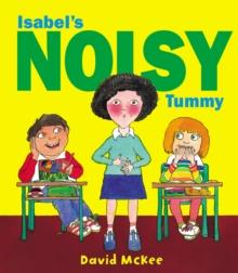 Image for Isabel's noisy tummy