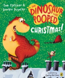 Image for The dinosaur that pooped Christmas
