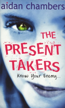 Image for The present takers  : know your enemy ...
