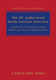 Image for The EU audiovisual media services directive  : comparative commentary on the AVMSD and national implementation