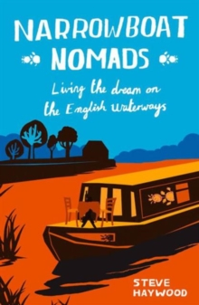 Image for Narrowboat nomads  : living the dream on the English waterways