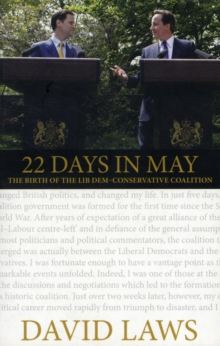 Image for 22 days in May  : the birth of the Lib Dem-Conservative coalition